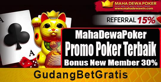 MahaDewaPoker, Live Chat MahaDewaPoker, Link Alternatif MahaDewaPoker, agen poker idn, daftar poker idn, agen poker terbaik, Agen Domino Online, Agen QQ, Login QQPOKERONLINE, Betgratis, bet gratis, bets gratis, Betsgratis, Betsgratis.com, bonus deposit, bonus new member, bonus poker terbaru, bonus slot, Bonus Sportsbook, cashback turnover, Gudangbetgratis, situs judi terbaik