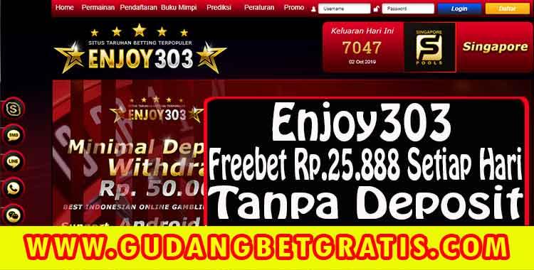 enjoy303,link alternatif enjoy303,live chat enjoy303,freebet tanpa deposit,info freebet,freebet bola,betgratis,gudangbetgratis