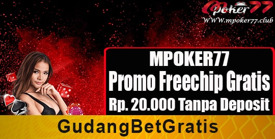 MPOKER77, Live Chat MPOKER77, Link Alternatif MPOKER77, Login MPOKER77, freechip 20.000, Freechip, freechip poker terbaru, freechipgratis, Freechipterbaru, info freechip gratis, Infofreechip, Bet365, Betfortuna, betfortuna 365, betfortuna m88, Betgratis, bet gratis, bets gratis, Betsgratis, Betsgratis.com, Duniapromosi, dunia promosi, Gudangbetgratis, Judigratis, judi gratis, Lapakbonus, link alternatif betfortuna, Situsbettingkami, Hadiah Freechip, Event Freechip, freechip poker terbaru, freechip tanpa deposit terbaru, betgratis asia, poker freechip tanpa deposit, mpoker 77, idnplay