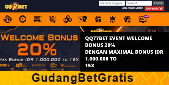 QQ77BET- WELCOME BONUS 20%  DENGAN MAXIMAL BONUS IDR 1.000.000