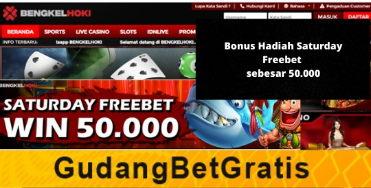 BENGKELHOKI- SATURDAY FREEBET WIN 50.000