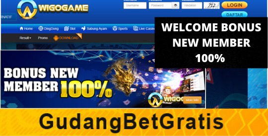 WIGOGAME- WELCOME BONUS NEW MEMBER 100%