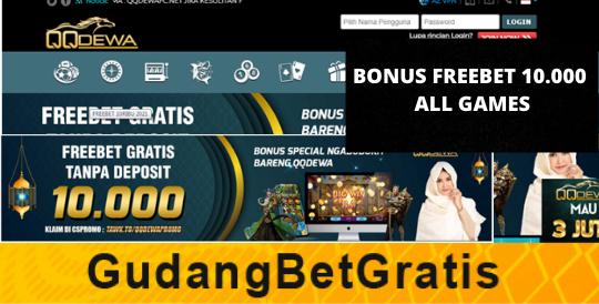 QQDEWA- BONUS FREEBET 10.000 ALL GAMES
