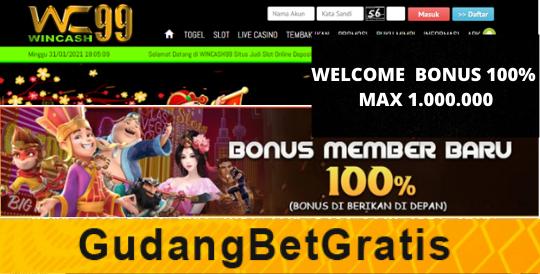 WINCASH99- WELCOME BONUS 100% MAX 1.000.000