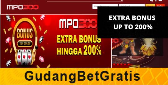 MPO300- EXTRA BONUS UP TO 200%